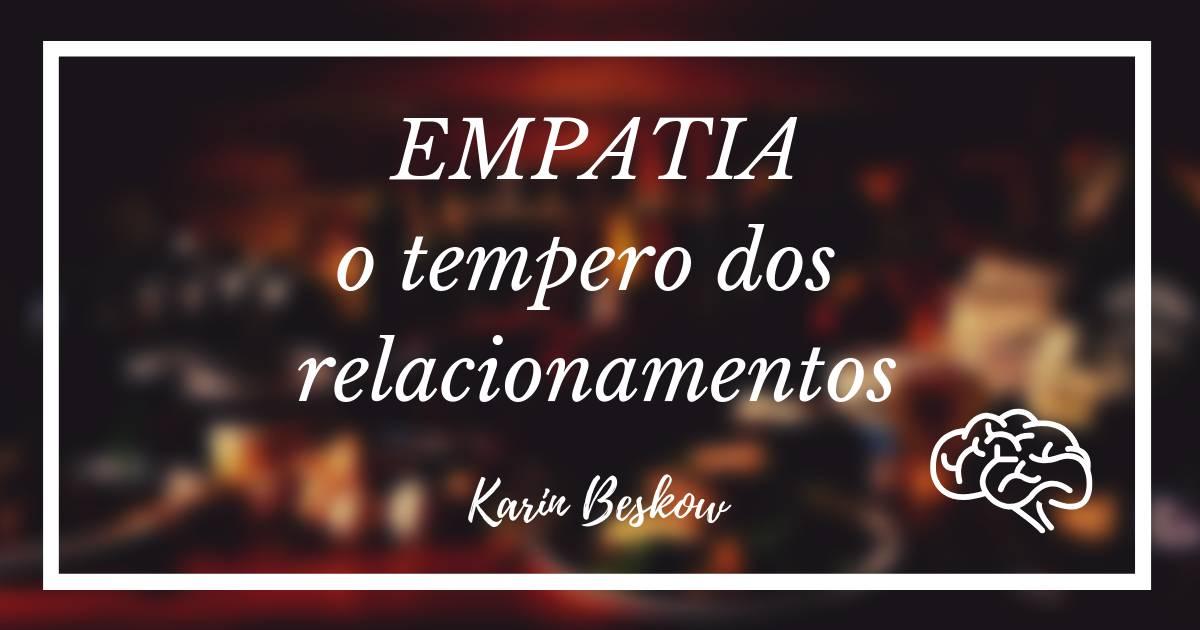 EMPATIA: o tempero dos relacionamentos